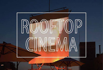 ROOF TOP CINEMA(ON THE ROOF)